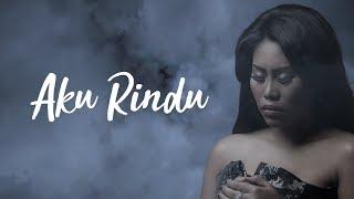 Evi Masamba - Aku Rindu [Official Lyric Video]