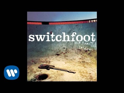 Switchfoot - This Is Your Life [Official Audio]