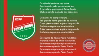 """Hino Oficial EC Passo Fundo, Rio Grande do Sul.Hino do Tricolor passo-fundenseHino do Galo do Planalto """"O mais copeiro"""""""