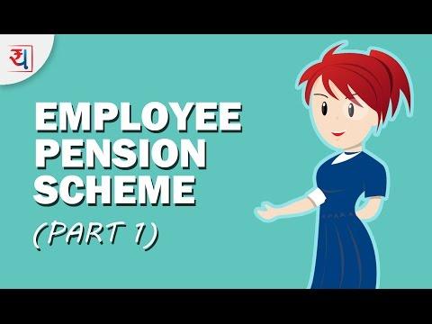 Employee Pension Scheme (EPS) Part 1 | Key Features, Contributions