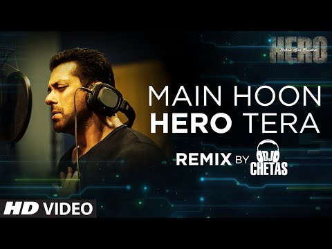 'Main Hoon Hero Tera (Remix)' VIDEO Song - Salman Khan | Hero | DJ Chetas | T-Series