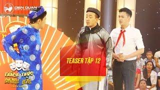 Thách thức danh hài 3   teaser tập 12: Trấn Thành công khai bí mật của Trường Giang, thach thuc danh hai, thach thuc danh hai 2016, gameshow thach thuc danh hai