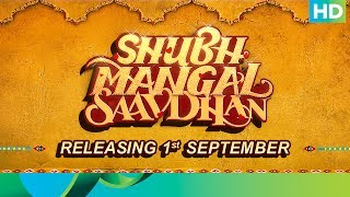 Meet Mudit & Sugandha - Shubh Mangal Saavdhan | Trailer Out on 1st August