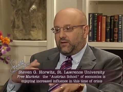Free Markets Series E12 - Steven G. Horwitz - The Austrian school of economics