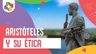 Aristóteles Y Su ética - Filosofía - Educatina