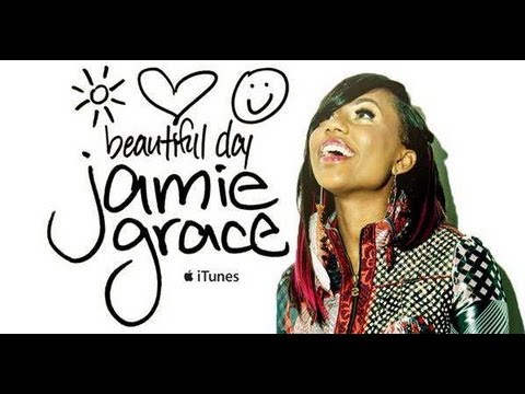 Its A Beautiful Day - Jamie Grace