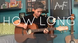 Video Charlie Puth - How Long - Cover (Fingerstyle Cover) MP3, 3GP, MP4, WEBM, AVI, FLV Agustus 2018