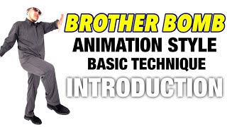 BROTHER BOMB – 【LESSON】Animation Style Lecture # 1