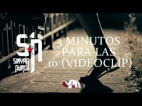 Siryan Nürg – «3 minutos para las 10» [Videoclip]
