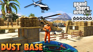 GTA 5 PC Mods - DUST BASE SIX STAR MILITARY RAID GAMEPLAY! (GTA 5 Mods)