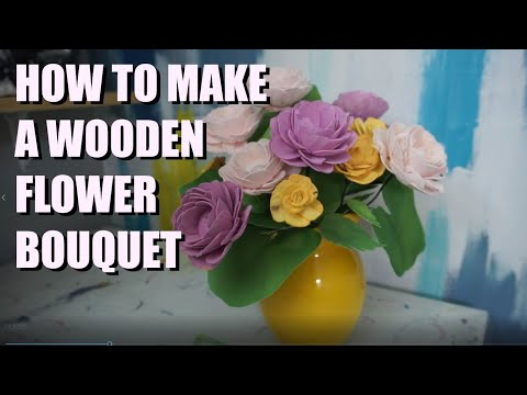 Making a Wood Flower Bouquet (dying the flowers, making leaves and stems!)