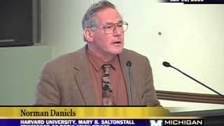 2009 Tanner Symposium - Part 3 of 5 - Norman Daniels - 01/10/09