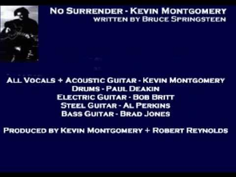 Kevin Montgomery - No Surrender ( + lyrics 2003)