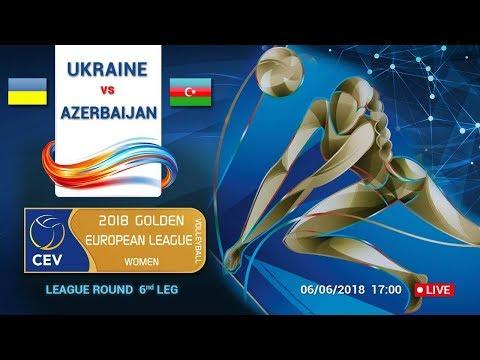 Golden European League (WOMEN) 2018 Ukraine - Azerbaijan (видео)