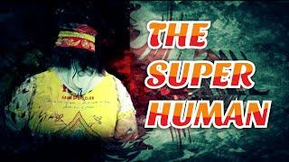 The Super Human
