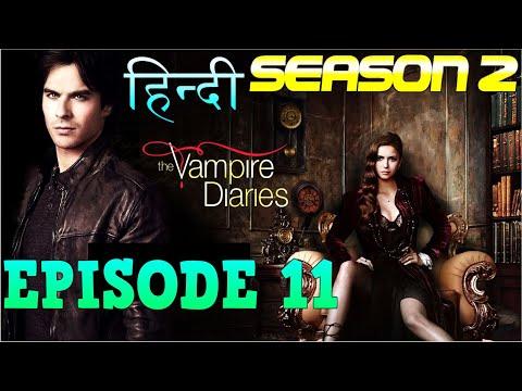 The Vampire Diaries Season 2 Episode 11 Explained Hindi  वैम्पायर डायरीज स्टोरी ELIJAH BACK & WOLF
