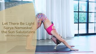 Join the full 16 class Ashtanga Yoga Primary Series Courses: https://omstars.com/#/ashtangaThis is a sample from Let There Be Light - Surya Namaskar, the Sun Salutations.The Sun Salutations are the beginning of every practice. Meant to stimulate the inner fire and build a powerful sense of heat, this practice is the foundation for all other asanas. Learn the traditional Vinyasa Count for both Sun Salutation A and B as well as modifications and progressions to make the practice accessible from whatever level you're on. If you're looking for yoga videos that will show you the perfect way for you to start your yoga journey then Kino MacGregor's yoga channel is perfect for you! Whether you are new to yoga or an advanced yoga student you will find a full yoga library with all the yoga postures that you need to develop a complete yoga practice. Yoga is more than just a physical practice yoga is a lifestyle that includes living a peaceful life. Living the yoga lifestyle is about yoga practice, inner peace, yoga diet and being a good person on and off your yoga mat. Kino is a yoga teacher, author of three books, international teacher, writer, blogger, online yoga class teacher, IG yoga challenge host and much more. She co-founded Miami Life Center and Miami Yoga Magazine as well as produced six Ashtanga Yoga DVDs. Practice yoga, change your world one breath at a time. Kino believes that yoga is a vehicle for each student to experience the limitless potential of the human spirit. You don't have to be strong or flexible to begin the yoga practice, all you need is an open heart and the inspiration to practice yoga. Unroll your mat and do the practice!Facebook - http://www.faceboo.com/KinoYogaInstagram - http://www.instagram.com/KinoYogaBlog - http://www.kinoyoga.com