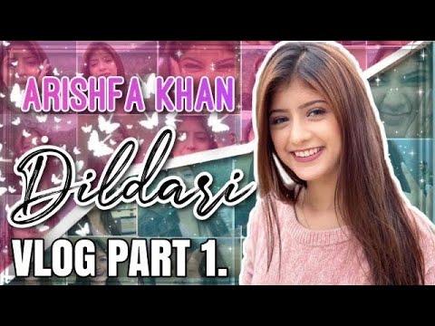 Dildaari Vlog Part. 1🖤