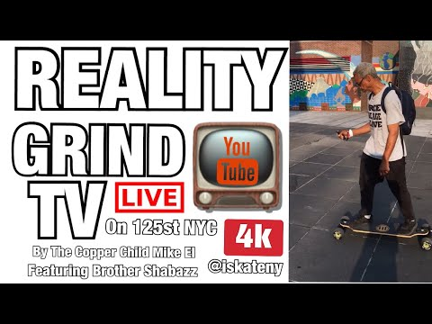 REALITY GRIND TV 📺 BY THE COPPER CHILD MIKE EL EPISODE #3 FEATURING BROTHER SHABAZZ #brothershabazz