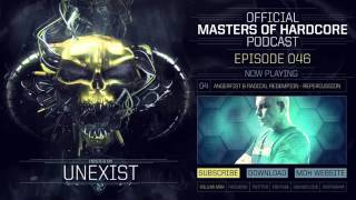 Video Official Masters of Hardcore Podcast 046 by Unexist MP3, 3GP, MP4, WEBM, AVI, FLV November 2017