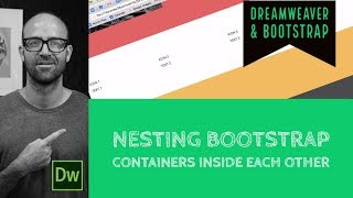 Nesting Bootstrap containers inside each other - Dreamweaver Tutorial [18/54]
