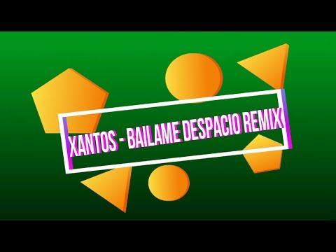 Bailame Despacio Remix_Xantos (feat. Dynell, Piso 21)