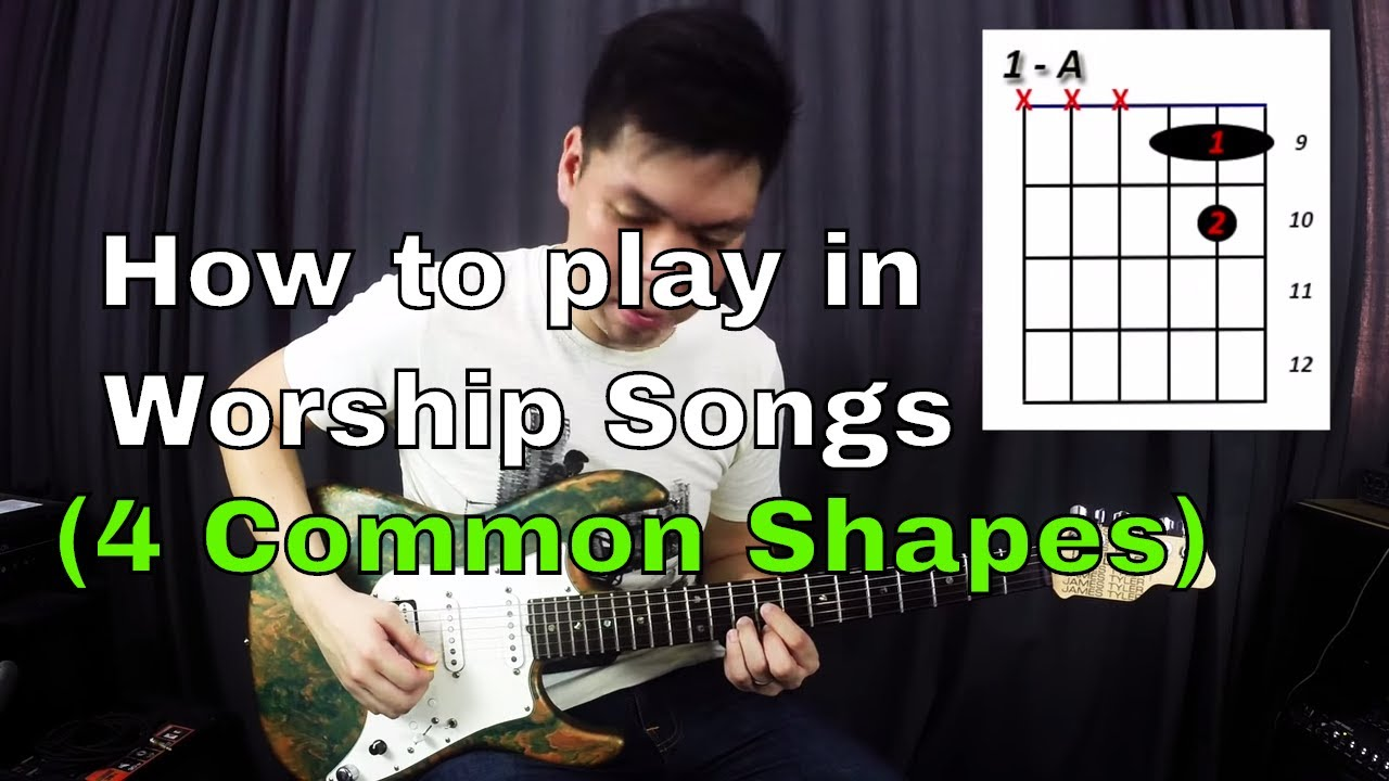 Guitar Emerge – Electric Guitar Tutorial – How to play in worship songs (4 Common Shapes)