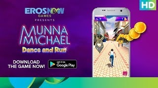 "Download Munna Michael 'Dance & Run' game on Google Play and help Munna reach his dance reality show without being caught! Keep running to keep earning max points!You can download the Munna Michael game here: https://play.google.com/store/apps/details?id=com.erosnow.MunnaMichaelCheck out the exclusive videos of ""Munna Michael"" here: http://bit.ly/MunnaMichaelOfficialVideosMovie: Munna MichaelCast: Tiger Shroff, Nawazuddin Siddiqui & Nidhhi AgerwalDirected By: Sabbir KhanProduced By: Eros International & Viki Rajani""Munna Michael"" releases in theatres on 21st July, 2017.To watch more log on to http://www.erosnow.comFor all the updates on our movies and more:https://www.youtube.com/ErosNowhttps://twitter.com/#!/ErosNowhttps://www.facebook.com/ErosNowhttps://www.facebook.com/erosmusicindiahttps://plus.google.com/+erosentertainmenthttp://www.dailymotion.com/ErosNowhttps://vine.co/ErosNow http://blog.erosnow.com"