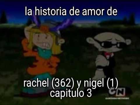 Historias de amor - Historia de amor de rachel (362) y nigel (1)