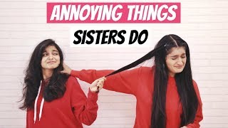 Video Annoying Things Sisters Do MP3, 3GP, MP4, WEBM, AVI, FLV Maret 2019