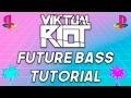 How To Make Proper Virtual Riot Future Bass