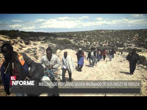 #ElInforme La migración es un problema apremiante del siglo XXI