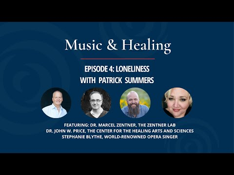 Music & Healing: Ep. 4 - Loneliness