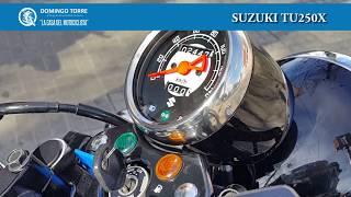 10. Domingo Torre Motos: Suzuki TU 250X - Usadas seleccionadas