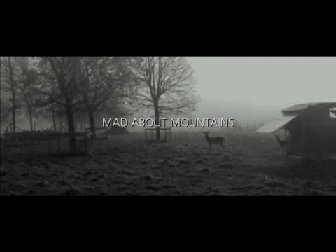 DONDERSLAG: MAD ABOUT MOUNTAINS
