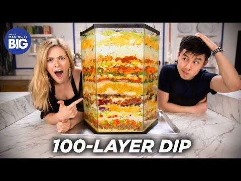 We Made A 100-Layer Dip •Tasty