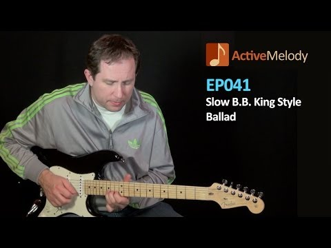 BB King Style Guitar Lesson – Slow Blues Ballad – EP041