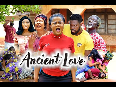 ANCIENT LOVE SEASON 6 - (New Movie) 2020 Latest Nigerian Nollywood Movie