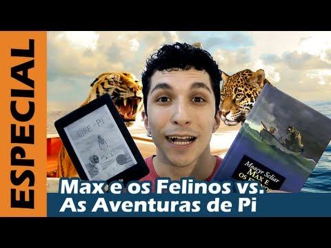 Max e os Felinos vs. As Aventuras de Pi - Comparativo