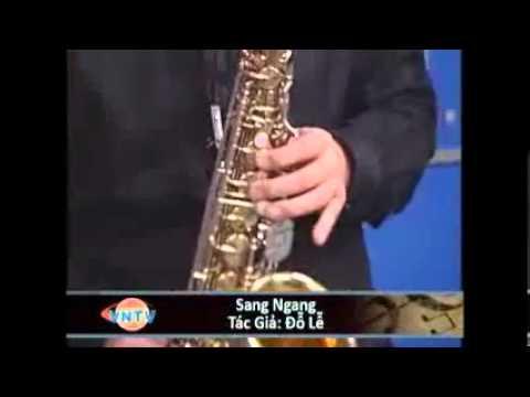 Quang Thắng Saxophone – Sang ngang (Đỗ Lễ)