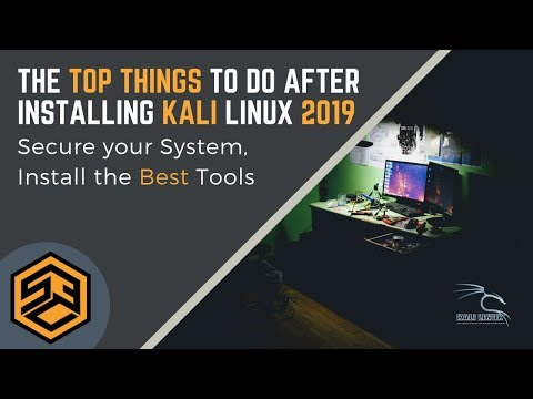 TOP THINGS to do after Installing Kali Linux in 2019!