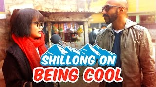 Shillong India  city images : Shillong On Being Cool #BeingIndian