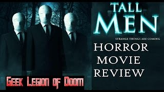 Nonton TALL MEN ( 2016 Dan Crisafulli ) aka CUSTOMER 152 Slenderman ish Horror Movie Review Film Subtitle Indonesia Streaming Movie Download