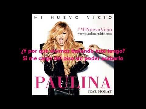 Paulina Rubio - Mi Nuevo Vicio (feat. Morat) (Letra)