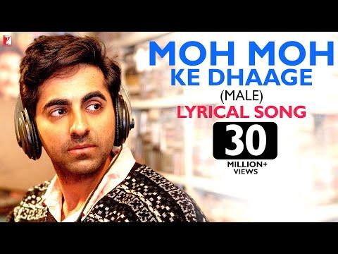 Lyrical: Moh Moh Ke Dhaage (Male) Song with Lyrics | Dum Laga Ke Haisha | Ayushmann | Varun Grover