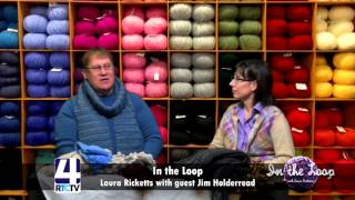In The Loop With Guest Jim Holderread