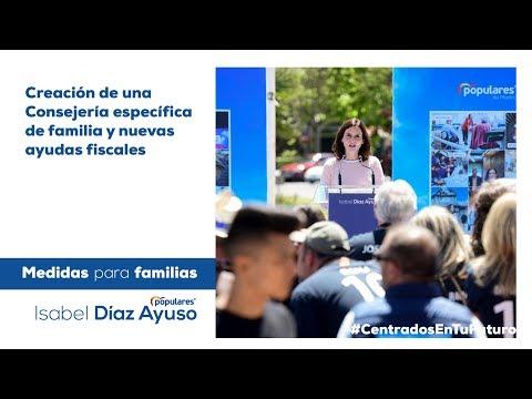 Isabel Díaz Ayuso - Medidas para familias