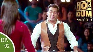 Video Dus Ka Dum Season 3 - Salman Khan Episode 2 June 2018 MP3, 3GP, MP4, WEBM, AVI, FLV Juli 2018
