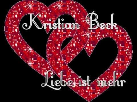 Kristian Beck - Liebe ist mehr