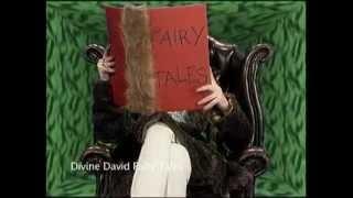 Divine David on Fairy Tales